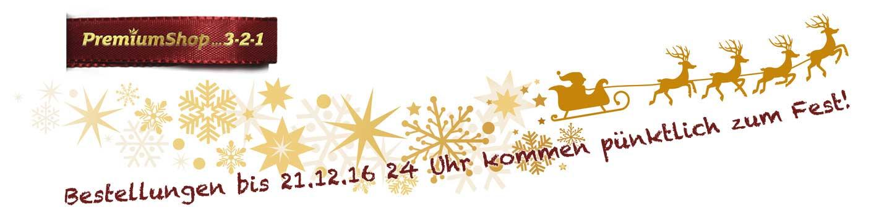 PremiumShop321- Bestellungen bis 21.12.16 kommen pünktlich zum Heiligabend an